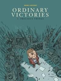 Manu Larcenet - Ordinary Victories - Volume 3 - Precious Things.