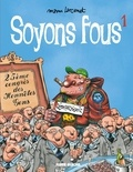 Manu Larcenet - Soyons fous Tome 1 : .
