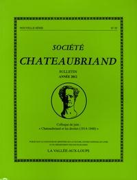 """Société Chateaubriand - Société Chateaubriand bulletin N°55 : """"Chateaubriand et les droites (1814-1848)""""."""