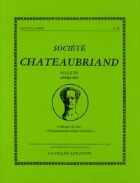 "Société Chateaubriand - Société Chateaubriand bulletin N°56 : ""Chateaubriand critique littéraire""."