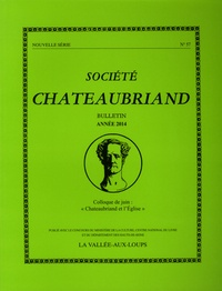 "Société Chateaubriand - Société Chateaubriand bulletin N°57 : ""Chateaubriand et l'Eglise""."