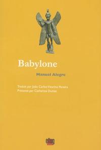 Manuel Alegre - Babylone - Edition bilingue français-portugais.