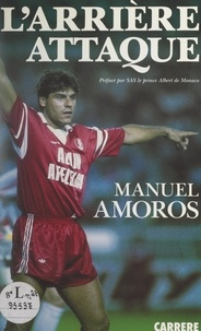 Manuel Amoros et Albert de Monaco (Grimaldi) - L'arrière attaque.