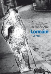 Manuel Anceau - Lormain.