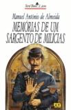 Manuel António de Almeida - Memorias de um sargento de milicias.