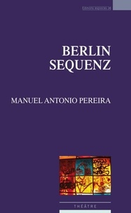 Manuel Antonio Pereira - Berlin Sequenz.