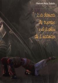 Manuel Arce Sotelo - La danza de Tijeras y el violín de Lucanas.