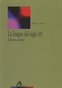 Manuel Ariza - La lengua del siglo XII.