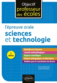 Manuel Bächtold et Gabriel Mouahidi - L'épreuve orale Sciences et Technologie.