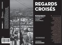 Manuel Bello Marcano - Regards croisés - Architecture et transformations territoriales à Medellin et Saint-Etienne.