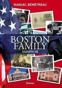 Manuel Bénétreau - BOSTON FAMILY SAISON 3.
