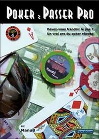Histoiresdenlire.be Poker : passer pro - Devez-vous franchir le pas ? Un vrai pro du poker répond Image