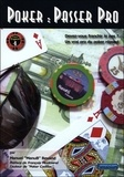 Manuel Bevand - Poker : passer pro - Devez-vous franchir le pas ? Un vrai pro du poker répond.