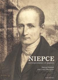Manuel Bonnet et Jean-Louis Marignier - Niépce - Correspondance et papiers, 2 volumes.