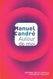 Manuel Candré - Autour de moi.