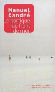 Manuel Candré - Le portique du front de mer.