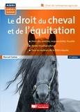 Manuel Carius - Le droit du cheval et de l'équitation.