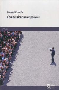 Manuel Castells - Communication et pouvoir.