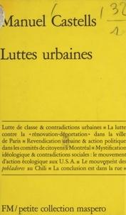 Manuel Castells - Luttes urbaines.