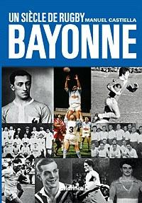 Une siècle de rugby à Bayonne.pdf