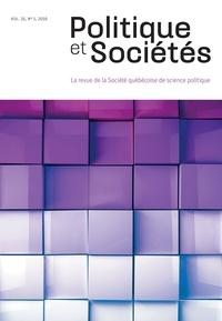 Manuel Cervera-Marzal et Aude-Claire Fourot - Politique et Sociétés  : Politique et Sociétés. Vol. 35 No. 1,  2016.