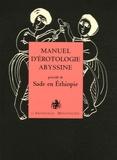Manuel de Guez - Manuel d'érotologie abyssine - Par un peintre éthiopien inconnu.