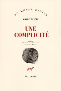 Manuel de Lope - Une complicité.