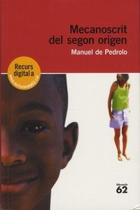 Mecanoscrit del segon origen - Manuel de Pedrolo pdf epub