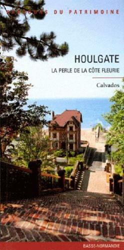 Manuel de Rugy et Didier Hébert - Houlgate - La perle de la Côte Fleurie.