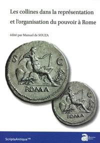 Les collines dans la représentation et lorganisation du pouvoir à Rome.pdf