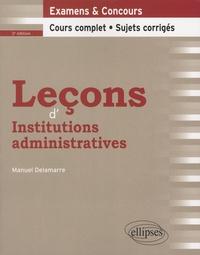 Manuel Delamarre - Leçons d'institutions administratives.