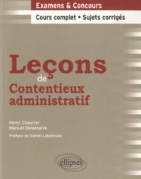 Manuel Delamarre et Henri Chavrier - Leçons de contentieux administratif.