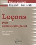 Manuel Delamarre et Timothée Paris - Leçons de droit administratif général - Examen & concours, cours complet, sujets corrigés.