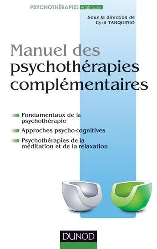 Manuel des psychothérapies complémentaires.