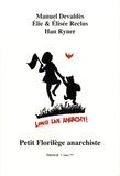 Manuel Devaldès et Elie Reclus - Petit florilège anarchiste.