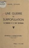Manuel Devaldès - Une guerre de surpopulation - Les enseignements de la guerre italo-éthiopienne.