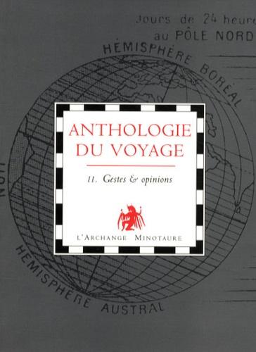 Manuel Doromo - Anthologie du voyage - Tome 2, Gestes et opinions.