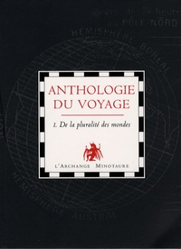 Manuel Doromo - Anthologie du voyage - Tome 1, Pluralité des mondes.