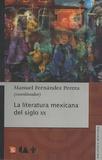 Manuel Fernandez Perera - La Literatura Mexicana Del Siglo XX.