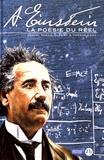 Manuel Garcia Iglesias et Marwan Kahil - A. Einstein - La poésie du réel.