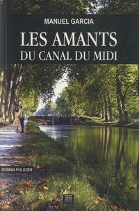 Manuel Garcia - Les amants du Canal du Midi.