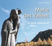 Manuel Girardin - Marie des Vallées - En terre valaisanne.
