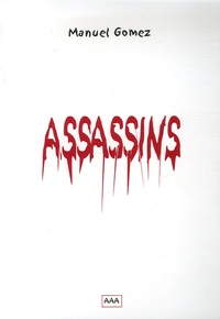 Manuel Gomez - Assassins.