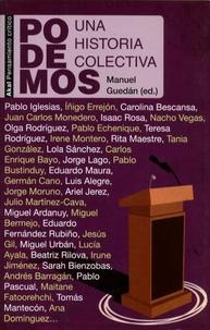 Manuel Guedan - Podemos - Una historia colectiva.