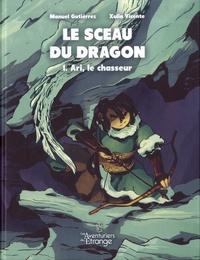 Rhonealpesinfo.fr Le Sceau du Dragon Tome 1 Image