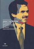 """Manuel Iglesias Cavicchioli - Aznar y los """"Neocons"""" - El impacto del neoconservadurismo en la política exterior de Espana."""