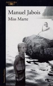 Manuel Jabois - Miss Marte.