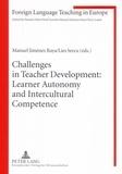 Manuel Jiménez raya et Lies Sercu - Challenges in Teacher Development: Learner Autonomy and Intercultural Competence.