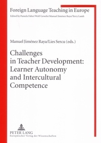 Manuel Jiménez raya et Lies Sercu - Challenges in Teacher Development: Learner Autonomy and Intercultural Competence.
