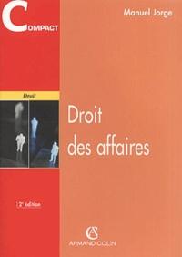 Manuel Jorge - Droit des affaires. - 2ème édition.